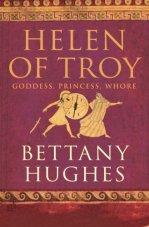 Helen of Troy: Bettany Hughes