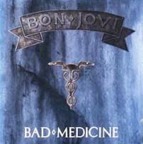 Bon Jovi: Bad Medicine