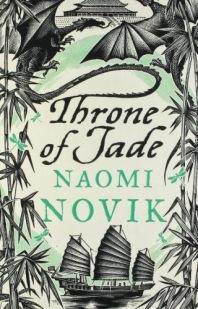 Throne of Jade: Naomi Novik