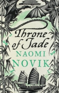 Throne of Jade: Naomi Novik