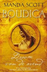 Boudica: Dreaming the Eagle
