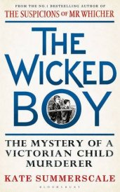 The Wicked Boy: Kate Summerscale