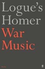 Logue's Homer: War Music