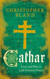 Cathar: Christopher Bland – The Idle Woman