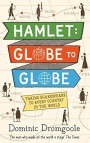 Hamlet: Globe to Globe