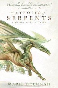 Tropic of Serpents