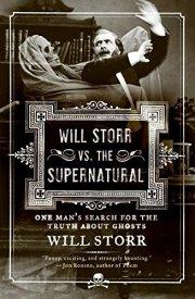 Will Storr vs The Supernatural